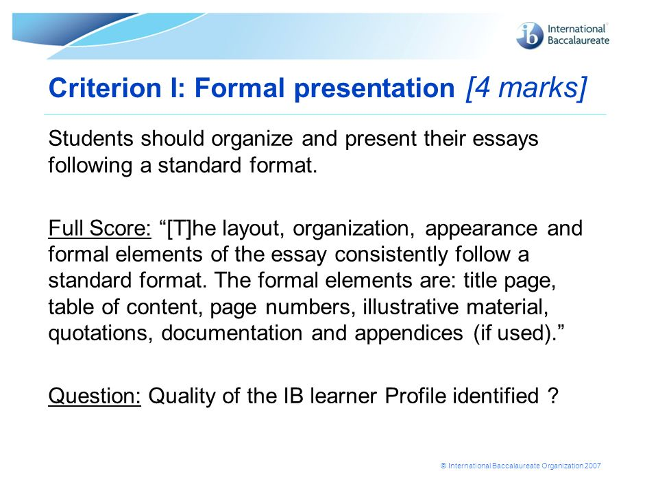 Criterion I: Formal presentation [4 marks]